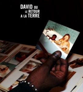 David ou le retour à la terre